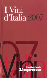 Le Guide de L'Espresso - I Vini d'Italia 2007
