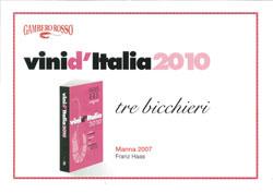 Gambero Rosso 2010 - Tre Bicchieri Manna 2007